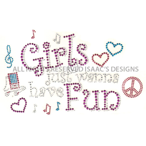 S100018-GIRLS JUST WANNA HAVE FUN W/ACCESSORIES, KIDS, PHRASES
