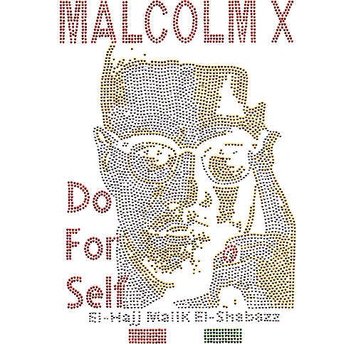 "S102150 - Malcolm X ""Do for Self"""