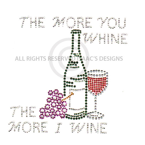 S4019 - The more you whine, the more I wine