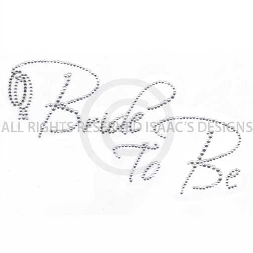 S6061- BRIDE TO BE, BRIDAL, WEDDING, WEDDINGS