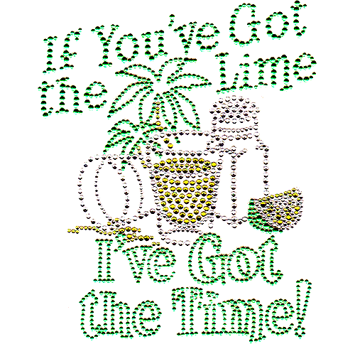 S6694<br>If You Got The Lime, I&apos;ve Got The Time