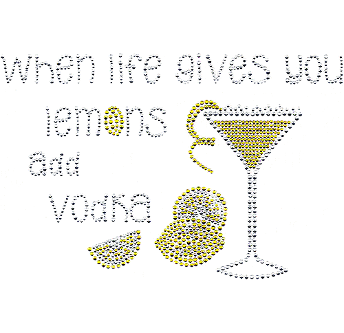S7193 - When Life Gives You Lemons, Add Vodka (27/15)